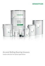 ARCANOL ROLLING BEARING GREASES BROSHURE (SCHAEFFLER)